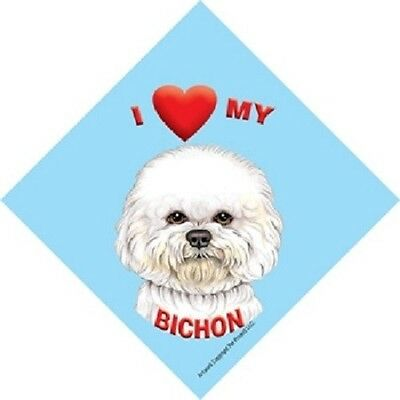 I love (heart) My Bichon Hanging Sign with Suction Cup In Color Made in USA
