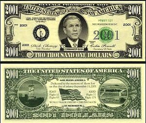 OUR IN MEMORY OF 911 BUSH DOLLAR BILL (2/$1.00)