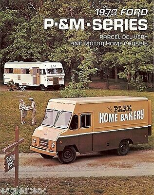 Truck Brochure - Ford - P M Series Parcel Delivery Motor Home - 1973 (TB02)