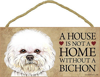 Bichon Frise Wood Dog Sign Wall Plaque 5 x 10 – A House Is Not A Home + Bonus...