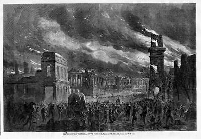 Burning Of Columbia South Carolina In 1865, Civil War History, Destroyed By Fire