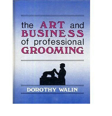 The Art&Business of Professional Grooming How To BOOK*Covers Popular Breed Clips