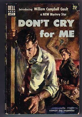 Gault, William Campbell DON'T CRY FOR ME (1953) VG pb author's 1st book READ...