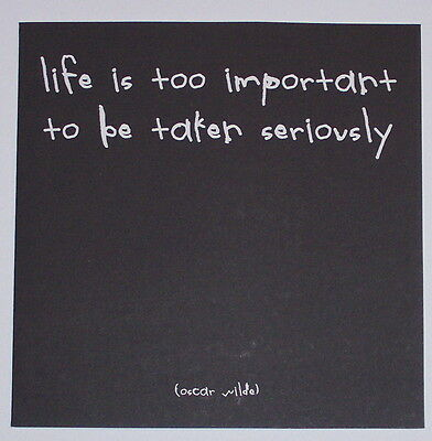 Life is too Important-Quotation Blank Card