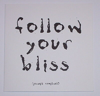 Follow your Bliss - Quotation Blank Card