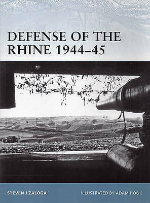 Defense of the Rhine 1944-15 by Osprey Fortress Series #102 Book