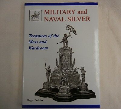 MILITARY & NAVAL SILVER TREASURES of the MESS & WARDROOM - PHOTO REFERENCE BOOK