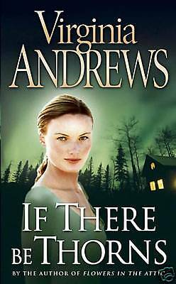 Virginia Andrews ___  If There Be Thorns ______ Brand New __ Freepost Uk