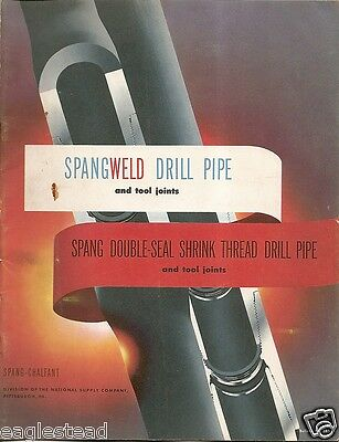 Equipment Brochure - Spang - Weld Drill Pipe Tool Joints Oil Gas - 1953 (EB425)