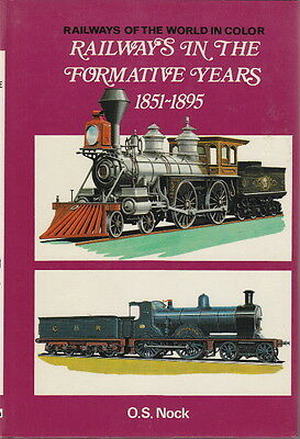 RAILWAYS in the FORMATIVE YEARS 1851-1895 - Out-of-Print 1973 REFERENCE BOOK