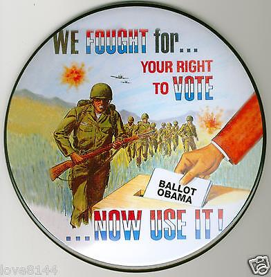 Army Fought For Your Right To Vote  Barack Obama 2012 Two (2 1-4)  25 Made
