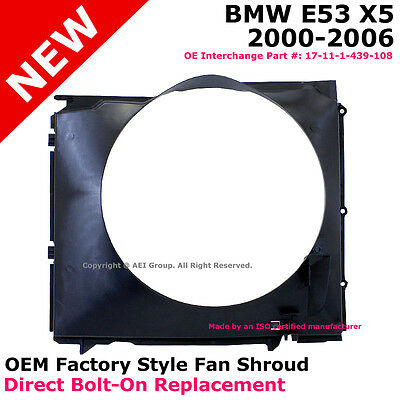 BMW E53 X5 00-06 Radiator Fan Shroud Cover Factory Direct Replacement