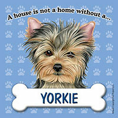 Yorkie Dog Magnet Sign House Is Not A Home