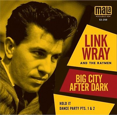 LINK WRAY and THE RAYMEN Big City After Dark VINYL 45 7-Inch RECORD New!
