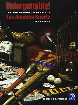 The 100 Greatest Moments in Los Angeles Sports History - HC w/DJ NM-MINT
