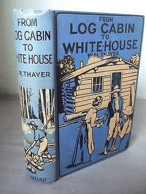 From Log Cabin to White House Life of James A Garfield - Decorative HB