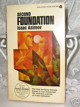 SECOND FOUNDATION by ISAAC ASIMOV 1964