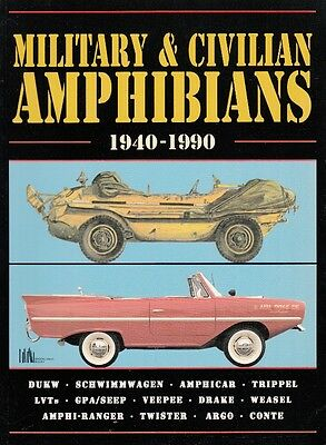 MILITARY & CIVILIAN AMPHIBIANS 1940-1990 - Out-of-Print VEHICLE PICTORIAL BOOK