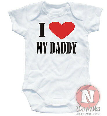 Naughtees Clothing Babygrow I Love My Daddy White Cotton Baby Grow Babysuit vest