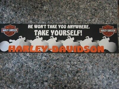 Harley Davidson Vintage He Won't Take You Anywhere....bumper Sticker New