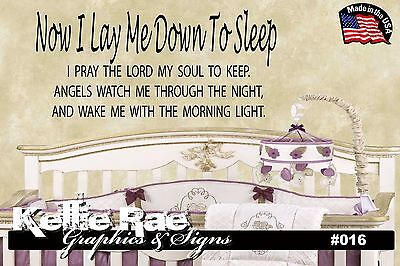 #016 Wall Art ~ NOW I LAY ME DOWN TO SLEEP I PRAY THE LORD - Quote Decal Sticker