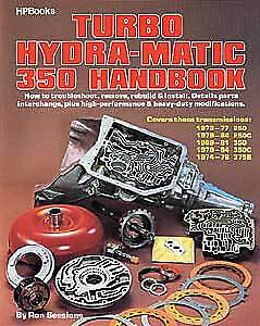 HP Books 0-895-860511 Book: Turbo Hydra-Matic 350 Handbook Author: Ron Sessions