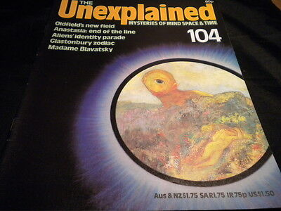 The Unexplained Orbis Issue 104 - oldfield's new field - anastasia end of the li