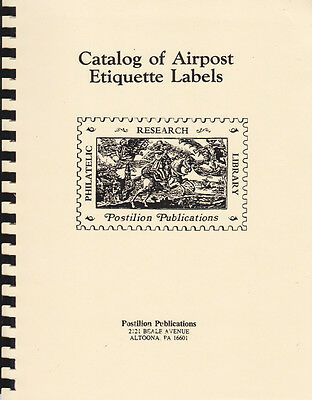 Catalog of Airpost Etiquette Labels, by Frank Mueller, New
