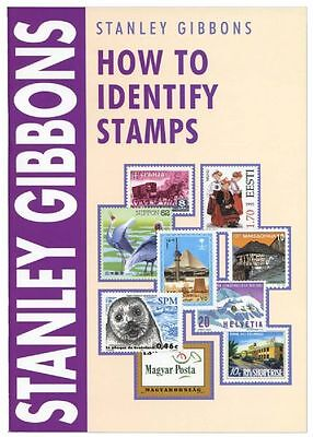Stanley Gibbons How to Identify Stamps fully revised by Michael Briggs in 2007