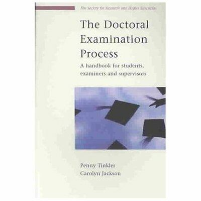 The Doctoral Examination Process: A Handbook for Students, Examiners and Supervi