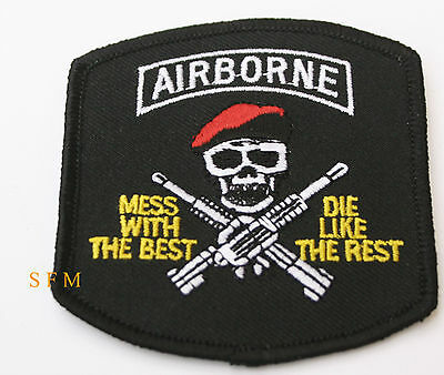 Us Army Airborne Patch Mess With The Best Die Like The Rest Helo Pilot Air Corps