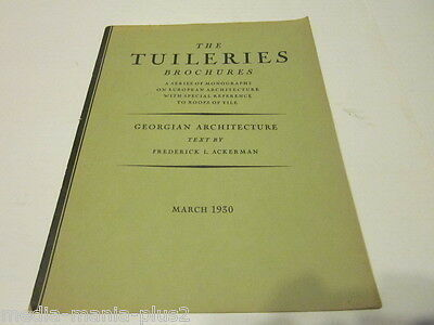1930 March Issue Of The Tuileries Brochures Georgian Architecture