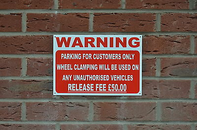 Parking Customers Only Wheel Clamping Unauthorised Vehicles £50 Fee Sign/Sticker