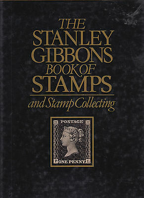 Stanley Gibbons Book of Stamps and Stamp Collecting. Used.