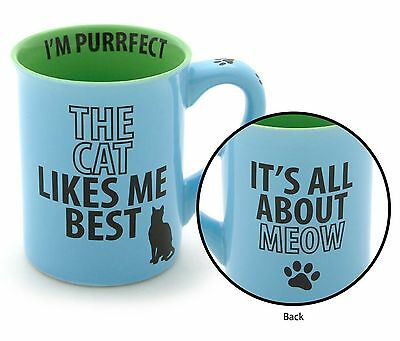 Our Name is Mud  The Cat Likes Me Best Coffee Tea Mug All About Meow