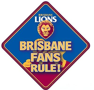 Brisbane Lions AFL Team Supporters Car Sign * Brisbane Fans Rule!