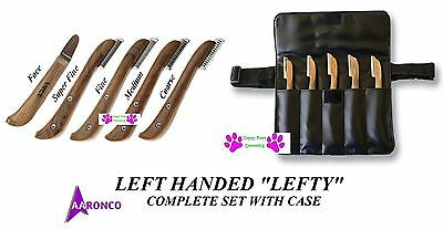 LEFTY LEFT HAND AARONCO Stripping Knives 5pc KNIFE SET&Case DOG Grooming Carding