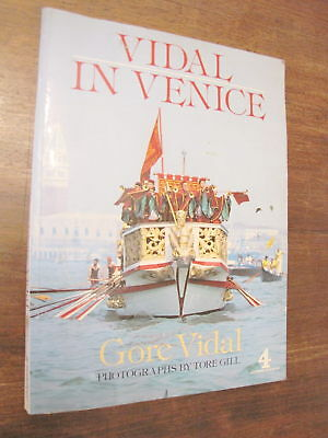 VIDAL IN VENICE Gore photographs by Tore Gill ANTELOPE