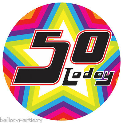 15cm Giant Colourful Star 50 Today 50th Birthday Gift Party Badge