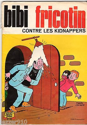 BIBI FRICOTIN n°38 ¤ BF CONTRE LES KIDNAPPERS ¤ SPE 1973