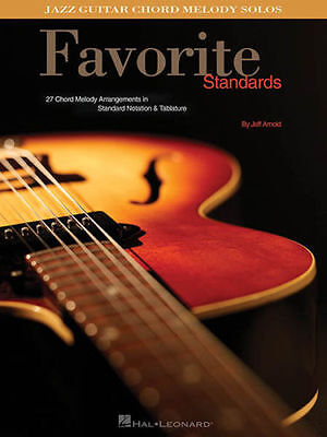 Favorite Standards Jazz Guitar Chord Melody Solos Tab Book NEW!