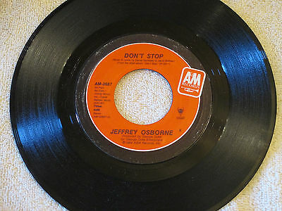 Jeffrey Osborne A&M 45 Record #2687 NM Don't Stop / Forever Mine