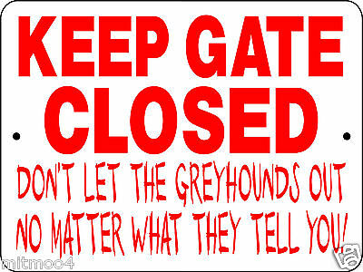 GREYHOUND , DOG,  Aluminum Sign, VINYL GRAPHICS,FUNNY, PROTECTION,H3125GH