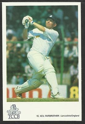 NEIL FAIRBROTHER (LANCASHIRE & ENGLAND) TCCB OFFICIAL CRICKET POSTCARD No.16