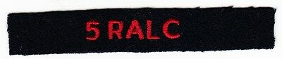 5 RALC - ORIGINAL Vintage BRITISH ARMY SHOULDER TAB PATCH TITLE