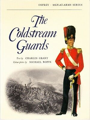 The Coldstream Guards - 1971 Osprey Men-At-Arms British Army Unit History Book