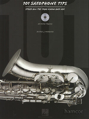 101 Saxophone Tips Stuff All the Pros Know and Use Music Book/CD