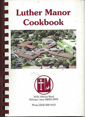 * Dubuque Ia Vintage * Luther Manor Cook Book * Lutheran Church * Iowa Community