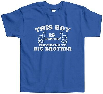 This Boy is Getting Promoted to Big Brother Toddler T-Shirt Funny Humor New Baby
