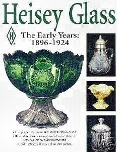 Heisey Glass The Early Years: 1896-1924 *